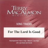 For The Lord Is Good, Accompaniment CD