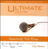 Somebody Tell Them (Medium Key Performance Track with Background Vocals) [Music Download]