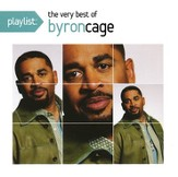 The Very Best of Byron Cage CD