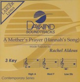 A Mother's Prayer (Hannah's Song)