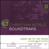 Carry Me To The Cross, Accompaniment CD