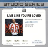Live Like You're Loved [Studio Series Version] [Music Download]