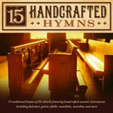15 Handcrafted Hymns [Music Download]