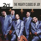 The Best of the Mighty Clouds of Joy: The Millennium Collection