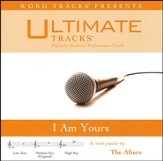 I Am Yours (as made popular by The Afters) (Performance Track) [Music Download]