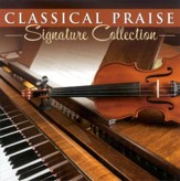Classical Praise: Signature Collection CD