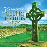 30 Favorite Celtic Hymns: 30 Hymns Featuring Traditional Irish Instruments [Music Download]