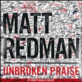 Unbroken Praise, Live [Music Download]