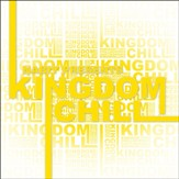 Kingdom Chill CD