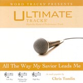 All The Way My Savior Leads Me - Medium Key Performance Track w/ Background Vocals [Music Download]