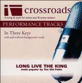 Long Live The King (Made Popular by The Old Paths) [Perfornance Track] [Music Download]