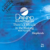 There's A Miracle In The Making, Accompaniment CD