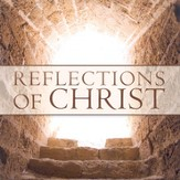 Reflections of Christ CD