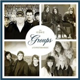 The Iconic Groups of Christian Music [Music Download]