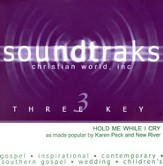 Hold Me While I Cry, Accompaniment CD