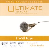 I Will Rise - Medium Key Performance Track w/ Background Vocals [Music Download]