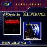 Deliverance/Weapons Of Our Warfare