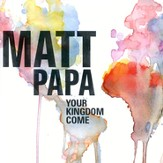Your Kingdom Come [Music Download]