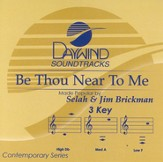 Be Thou Near To Me, Accompaniment CD
