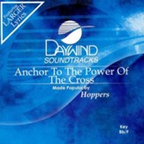 Anchor To The Power Of The Cross, Accompaniment CD