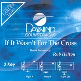 If It Wasn't For The Cross, Accompaniment CD