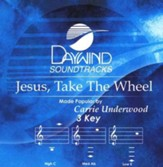 Jesus, Take The Wheel, Accompaniment CD