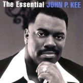 The Essential John P. Kee CD