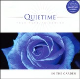 Quietime In the Garden: Your Turn to Unwind