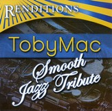 Smooth Jazz Tribute: tobyMac CD