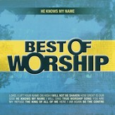 He Knows My Name, Volume 2: Best of Worship  - Slightly Imperfect