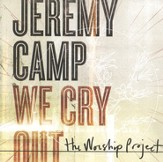 We Cry Out: The Worship Project [Music Download]