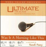 Was It A Morning Like This - Medium key performance track w/ background vocals [Music Download]
