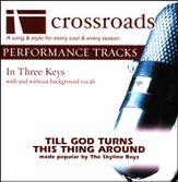 Till God Turns This Thing Around, Acc CD