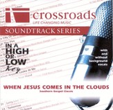 When Jesus Comes In The Clouds, Accompaniment CD