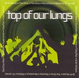 Top Of Our Lungs CD