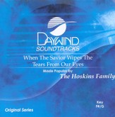 When The Savior Wipes The Tears From Our Eyes, Accompaniment CD