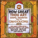How Great Thou Art: Gospel Favorites from the Grand Ole Opry CD