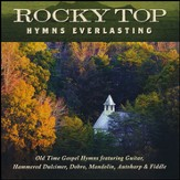 Rocky Top Hymns Everlasting