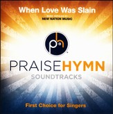 When Love Was Slain (As Made Popular By New Nation Music) [Performance Tracks] [Music Download]