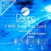 I Will Trust You Lord, Accompaniment CD