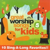 Great Worship Songs for Kids, Volume 5 CD