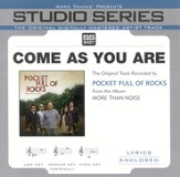 Come As You Are - Medium Key Performance Track w/o Background Vocals [Music Download]