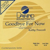Goodbye For Now, Accompaniment CD