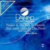 Prayer Is The Key To Heaven, Accompaniment CD