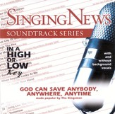 God Can Save Anybody, Anywhere, Anytime, Accompaniment CD