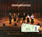 Your Ticket to Music Hall CD