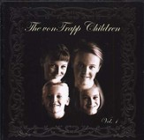 The von Trapp Children, Volume 1, Compact Disc [CD]