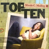 Top Ten: Nicole C. Mullen CD