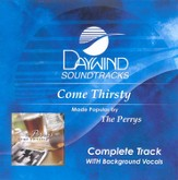 Come Thirsty, Complete CD Tracks