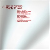 Best of Worship-Mighty to Save, CD
